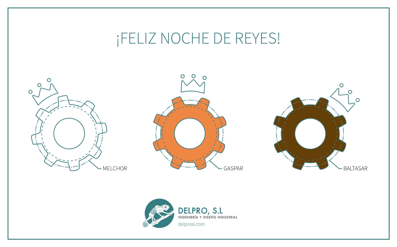 Delpro SL os desea una feliz noche de Reyes